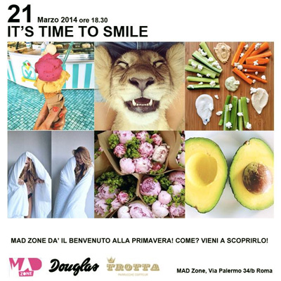 "MAD Zone saluta la Primavera con l'evento ""It's Time to Smile"""